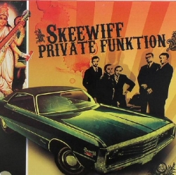 Skeewiff - Private Funktion