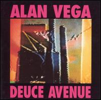 Alan Vega - Deuce Avenue