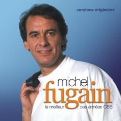 Michel Fugain - Le meilleur des Années CBS