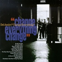 Del Amitri - Change Everything
