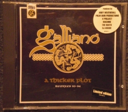 Galliano - A Thicker Plot - Remixes 93-94