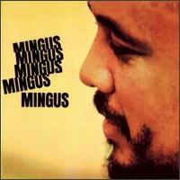 Charles Mingus - Mingus Mingus Mingus Mingus