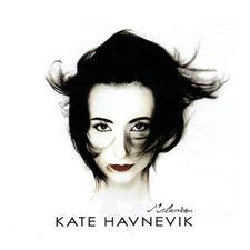 Kate Havnevik - Melankton