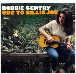 Bobbie Gentry - Ode To Billie Joe