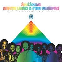 Earth, Wind & Fire - Soul Source: Earth, Wind & Fire Remixes