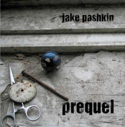 Jake Pashkin - Prequel