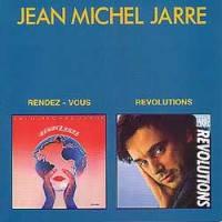 Jean-Michel Jarre - Rendez-Vous / Revolutions