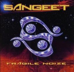 DJ Sangeet - Fragile Noize
