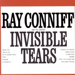 Ray Conniff & The Singers - Invisible Tears