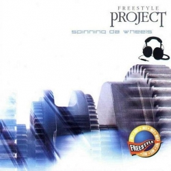 FREESTYLE PROJECT - Spinning Da Wheels
