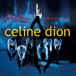 Celine Dion - A new day - Live in Las Vegas
