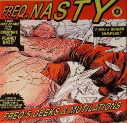 Freq Nasty - Freq's Geeks & Mutilations