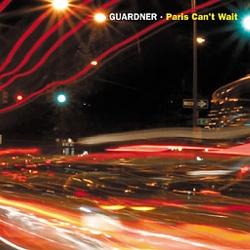 Guardner - Paris Can't Wait