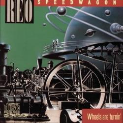 REO Speedwagon - Wheels Are Turnin'