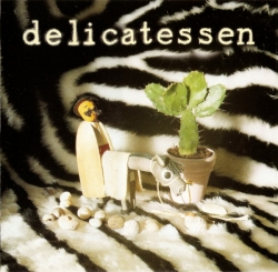 Delicatessen - There's No Confusing Some People