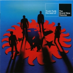 The Brand New Heavies - Trunk Funk - The Best Of