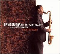DAVID MURRAY BLACK SAINT QUARTET - Sacred Ground