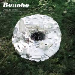 Bonobo - Days to Come