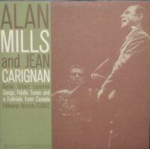 Alan Mills - Songs, Fiddle Tunes And A Folktale From Canada