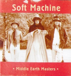 Soft Machine - Middel Earth Masters