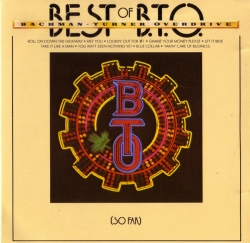 Bachman-Turner Overdrive - Best Of B.T.O. (So Far)