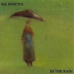 Sol Invictus - In The Rain