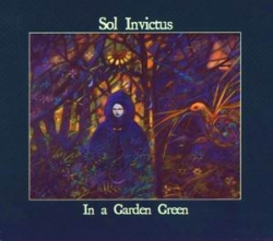 Sol Invictus - In A Garden Green