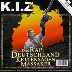 K.I.Z. - Das Rap Deutschland Kettensägen Massaker