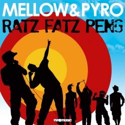 Mellow - Ratz Fatz Peng