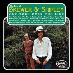 Brewer & Shipley - One Toke Over The Line: The Best Of Brewer & Shipley