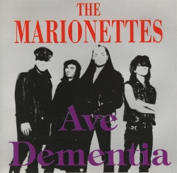 The Marionettes - Ave Dementia