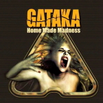 Gataka - Home Made Madness
