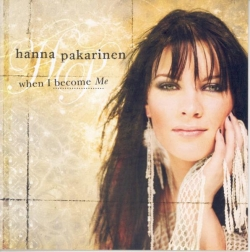 Hanna Pakarinen - When I Become Me
