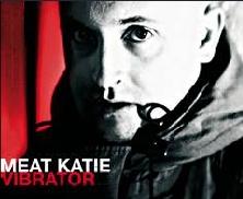 Meat Katie - Vibrator