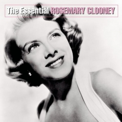Rosemary Clooney - The Essential Rosemary Clooney