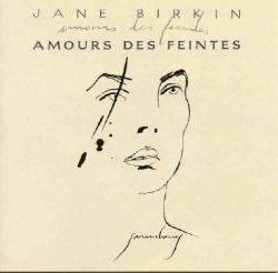 Jane Birkin - Amours Des Feintes