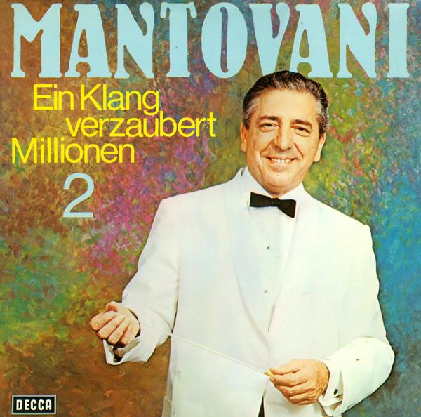 Mantovani - Ein Klang Verzaubert Millionen 2