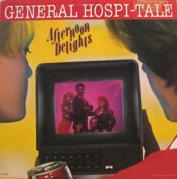 Afternoon Delights, The - General Hospi-Tale