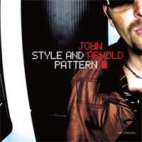 John Arnold - Style And Pattern