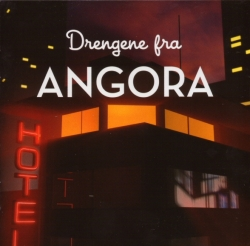 Drengene fra Angora - Drengene Fra Angora