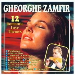 Gheorghe Zamfir - 12 Romantic Love Themes