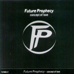 Future Prophecy - Concept Of Love