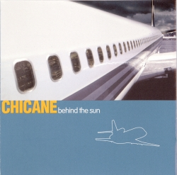 Chicane - Behind The Sun