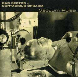 Bad Sector - Vacuum Pulse