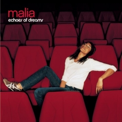 Malia - Echoes of dreams