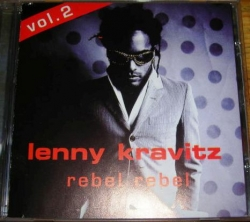 Lenny Kravitz - Rebel Rebel Vol. 2