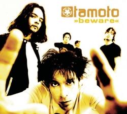 Tamoto - Beware