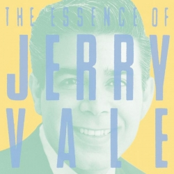 Jerry Vale - The Essence Of Jerry Vale