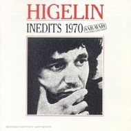 Jacques Higelin - Inédits 1970