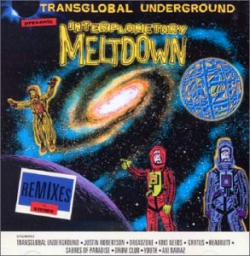 Transglobal Underground - Interplanetary Meltdown
